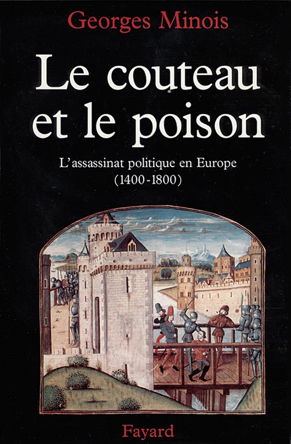 """Résultat de recherche d'images pour """"Le couteau et le poison Georges minois"""""""