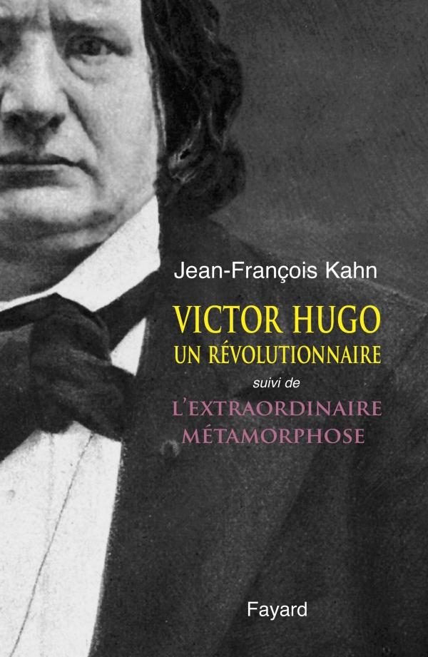 new concept 02fc2 a04d3 Victor Hugo, un révolutionnaire