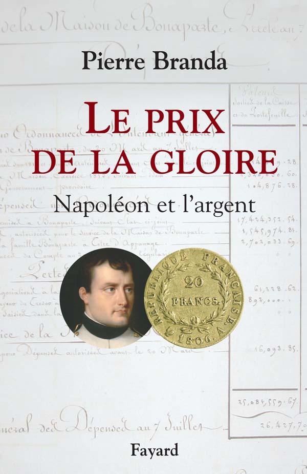 Le prix de la gloire pierre branda fayard for Prix de la pierre
