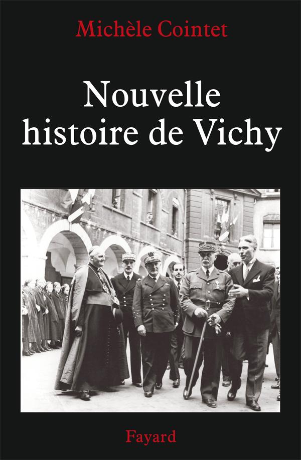 Histoire de Vichy - Jean-Paul Cointet
