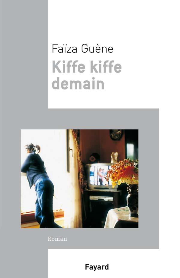 kiffe kiffe demain audio