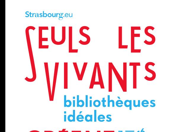 Les Bibliothèques idéales de Stasbourg