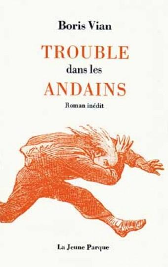 Trouble dans les Andains