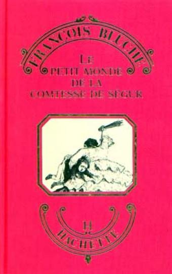 Le Petit monde de la Comtesse de Ségur