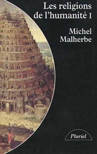 Les religions de l'humanité - tome 1