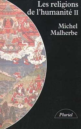 Les religions de l'humanité - tome II