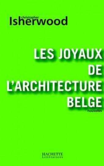 Les joyaux de l'architecture belge