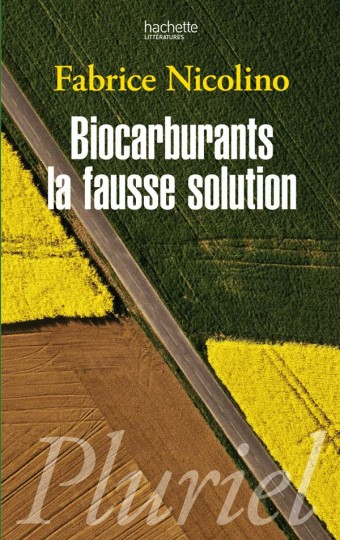Biocarburants : une fausse solution