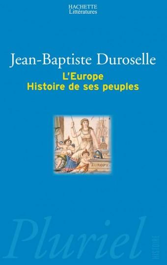 L'Europe - Histoire de ses peuples