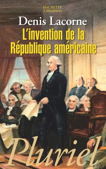 L'Invention de la République américaine