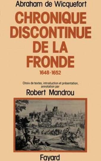 Chronique discontinue de la Fronde
