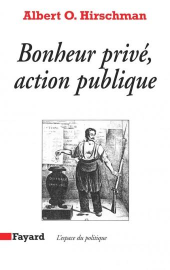 Bonheur privé, action publique