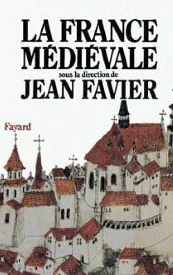 La France médiévale (Edition brochée)