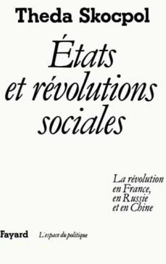 Etats et révolutions sociales