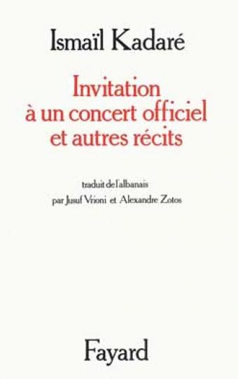 Invitation à un concert officiel et autres récits