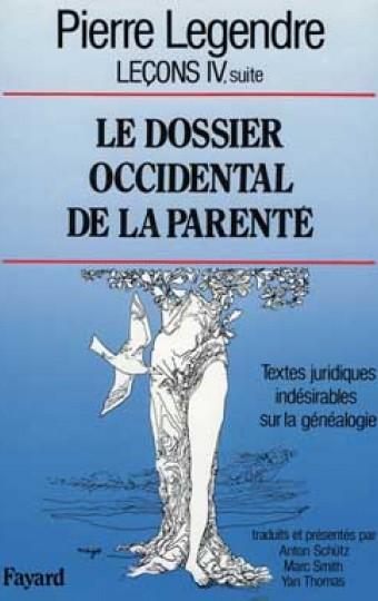 Le Dossier occidental de la parenté