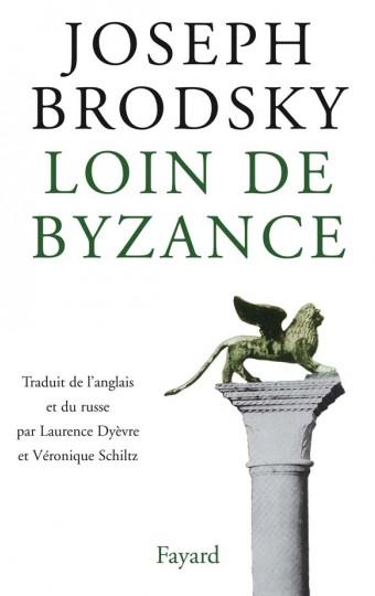 Loin de Byzance
