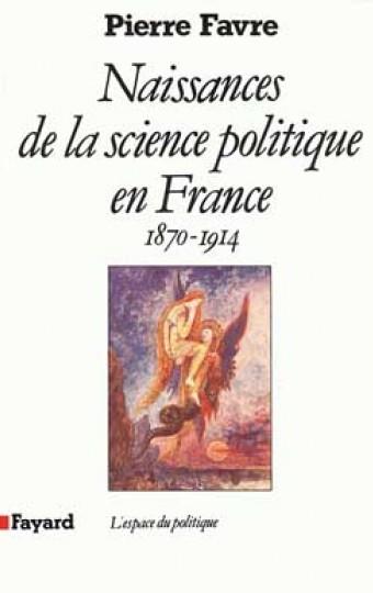 Naissances de la science politique en France