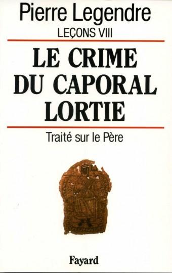 Le Crime du caporal Lortie