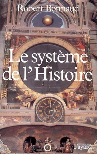 Le Système de l'histoire
