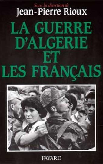La Guerre d'Algérie et les Français