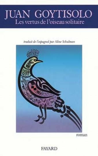 Les Vertus de l'oiseau solitaire