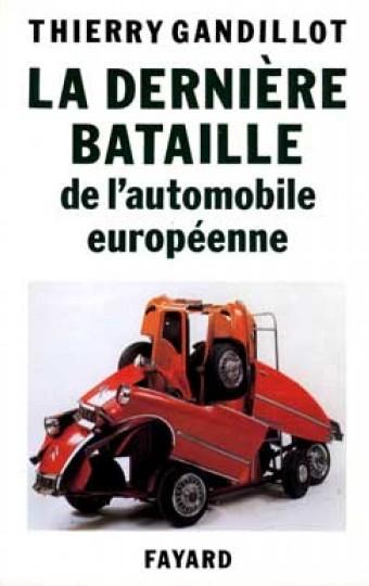 La Dernière bataille de l'automobile européenne