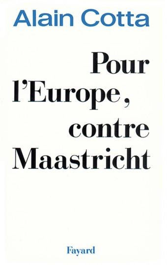 Pour l'Europe, contre Maastricht