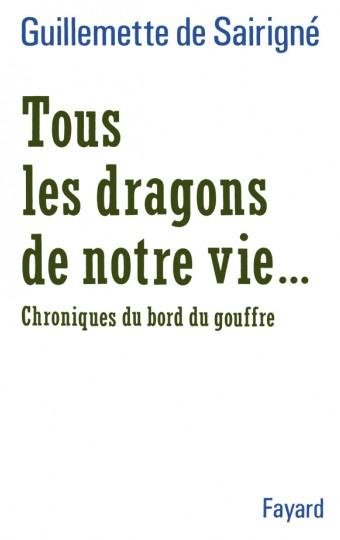 Tous les dragons de notre vie...