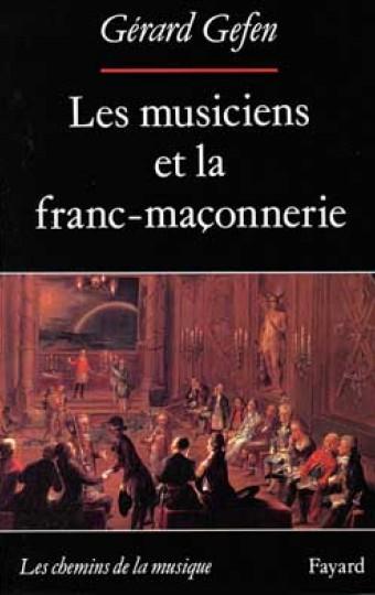 Les Musiciens et la franc-maçonnerie