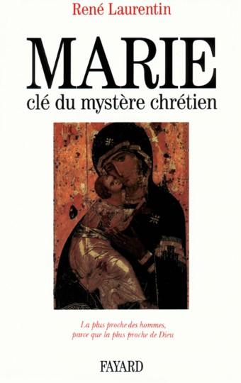 Marie, clé du mystère chrétien