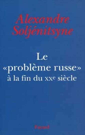 Le «Problème russe» à la fin du XXe siècle