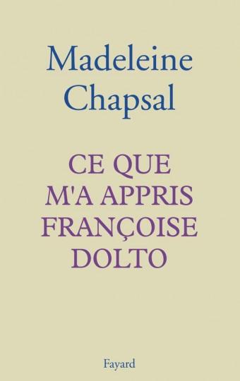 Ce que m'a appris Françoise Dolto