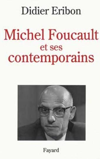 Michel Foucault et ses contemporains
