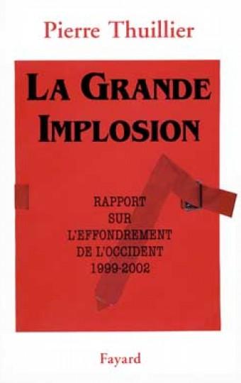 La Grande Implosion