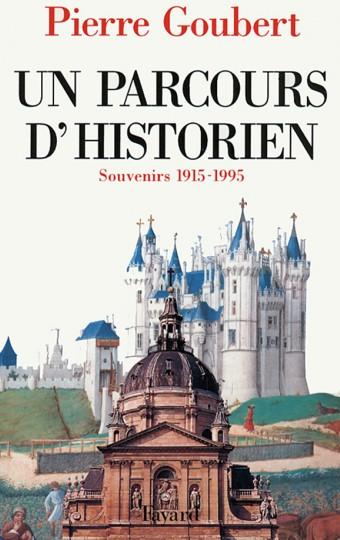 Un parcours d'historien