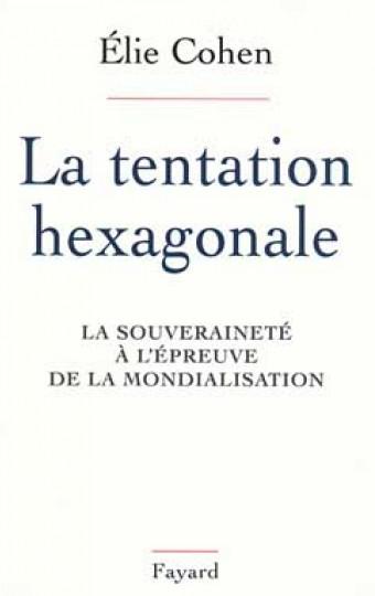 La Tentation hexagonale