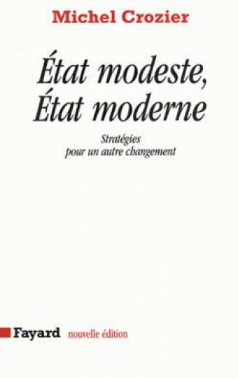 Etat modeste, Etat moderne