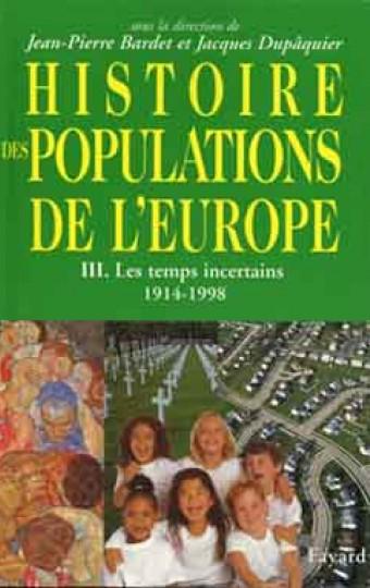 Histoire des populations de l'Europe Tome 3