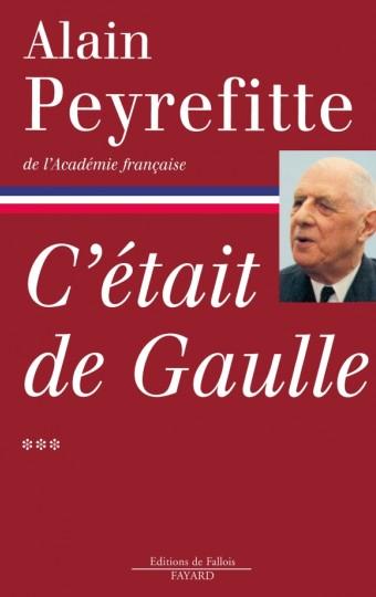 C'était de Gaulle Tome 3