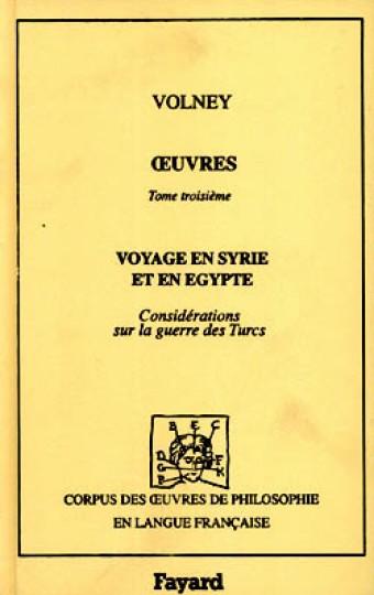 Oeuvres (1787-1799) - Voyage en Syrie et en Egypte