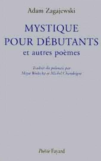 Mystique pour débutants et autres poèmes