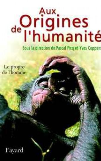 Aux Origines de l'humanité, tome 2