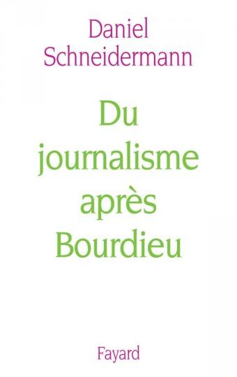 Du journalisme après Bourdieu