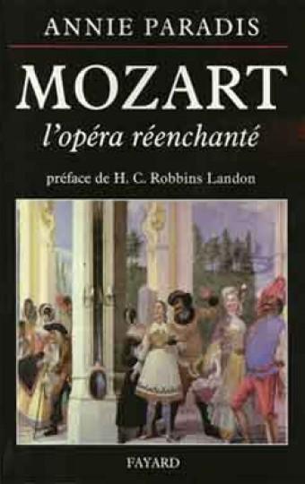 Mozart l'opéra réenchanté