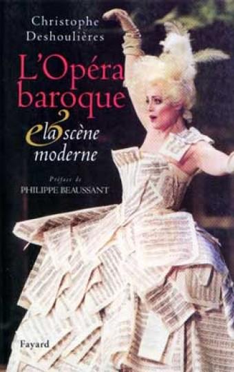 L'Opéra baroque et la scène moderne