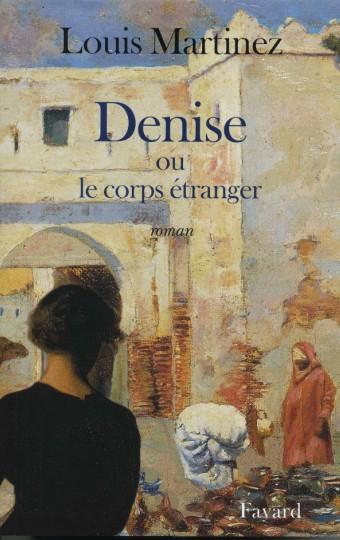 Denise ou le corps étranger