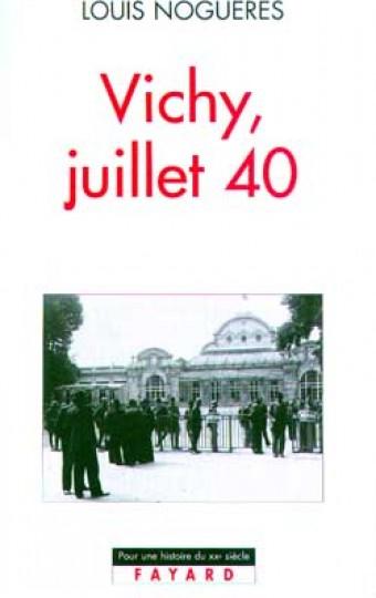 Vichy, juillet 40