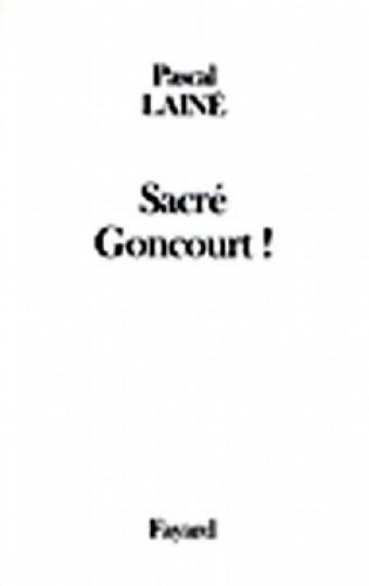 Sacré Goncourt !