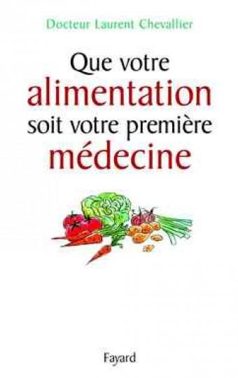 Que votre alimentation soit votre première médecine